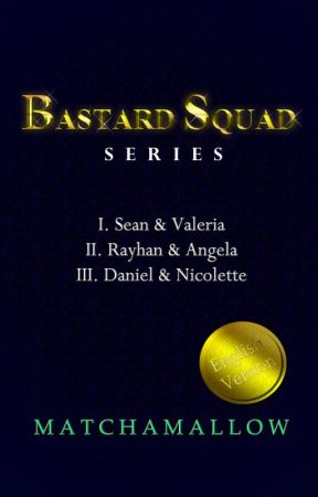 Bastard Squad Series by matchamallow