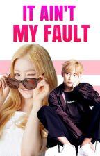 It Ain't My Fault  || BangtanVelvet Edition || Vrene by Renandaputri93