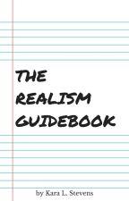 The Realism Guidebook (Vol. 1) by KaraLStevens
