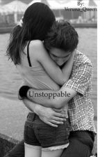 Unstoppable by Veruna_Queen
