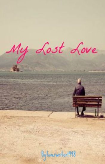 My Lost Love