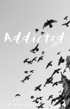 Addicted by _addictedtoyou