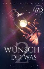 wünsch dir was 2 [COVERBOOK] #platinaward2019 by wunschdenker