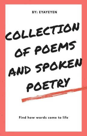Collection of Poems and Spoken Poetry - #14 LOVE - Wattpad
