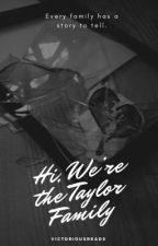Hi, We're The Taylor's (BWWM) by MotherMelanin02