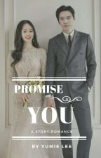PROMISE YOU by utamii24