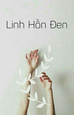 Đọc truyện Linh Hồn Đen