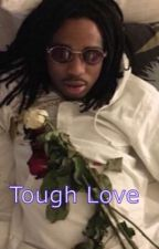 Tough Love: Kidnapped by Quavo by ShayBabiee15