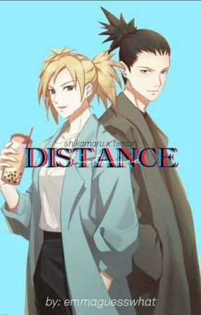 Shikamaru x Temari Distance (AU) by Emmaguesswhat