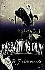 Pagsapit ng Dilim {Short Story + Diary} by Dj_Elsiebrande