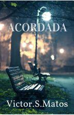 Acordada by VictorSMatos