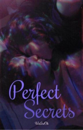 Perfect Secrets by WeAreOk