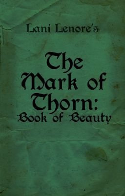 The Mark of Thorn: Book of Beauty (novel preview)