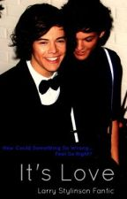 It's Love {larry stylinson} by liamoverboard
