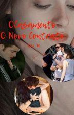 O Casamento -- O Novo Contrato by JulMontes