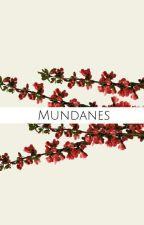 Mundanes | Shadowhunters by Alaiahha