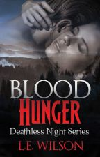 Blood Hunger (An Adult Vampire Paranormal Romance) by LEWilsonAuthor