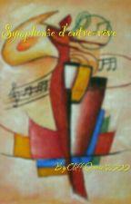 Symphonie d'outre-rêve by Cliff-Quasar2000