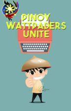 Pinoy Wattpaders Unite! by PnoyWttpdrsUniteOG