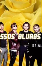 5SOS Blurbs by WhatsGoodCalumHood