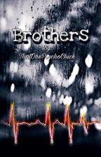 Brothers by ThatOnePsychoChick
