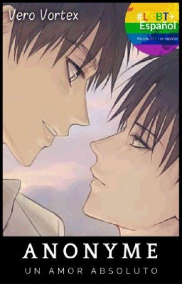 Anonyme 【Saga Anonyme #1】 Yaoi / Ereri
