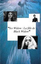 ICE WIDOW : Fille de Black Widow  by CamSerdaigle