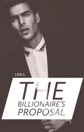 The Billionaire's Proposal by demesne