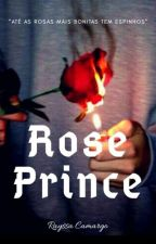 Rose Prince (NAMJIN) by kioryzinha