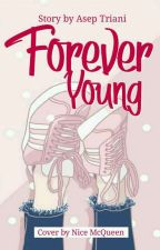 Forever Young by AsepTriani