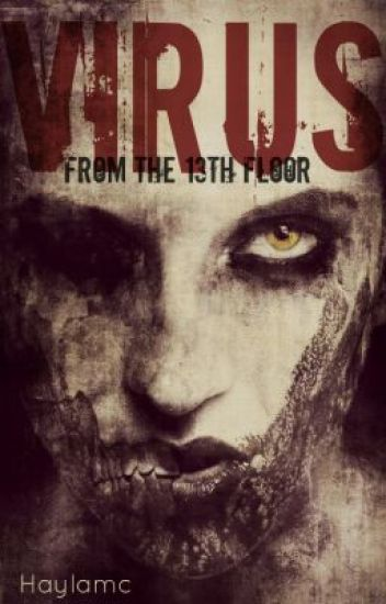 Virus: From The 13th Floor