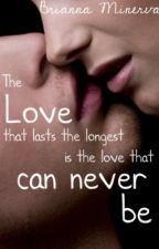 The love that lasts the longest is the love that can never be. (Teacher/Student) by B_Minnie