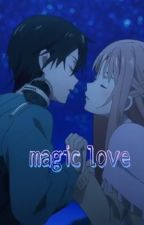 magic love by Hanna_Kozoku