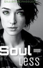 Soulless by Wolfeye1218