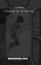 Crónicas de un Asesino by ClaudioReyesDurn