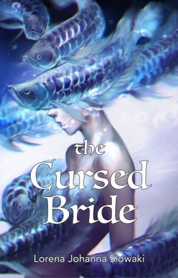 The Cursed Bride