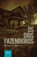 Os Dois Fazendeiros by matheuszucato