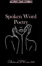 Spoken Word Poetry  by TwilaNocturnalyze
