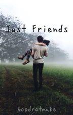 Just Friends by unusualpeach
