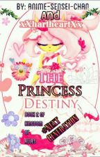 The Princess Destiny (TPD) On Hold by Anime-Sensei-Chan