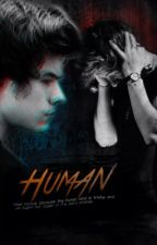 Human (A Harry Styles Fanfiction) by frickfrackharry