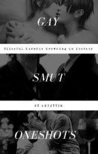 Gay Smuts Oneshots by ErtZyVie