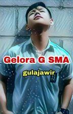 Gelora 'G' SMA by gula_jawir