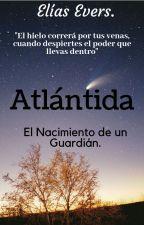 Atlántida: La Profecía. by enijy98