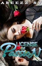 License Of Passion (TEXT SERYE) by Aryhs_Sy