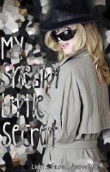 My Sneaky Little Secret by FallingxStarx816