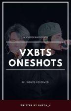 oneshots; vxbts by petalsvk