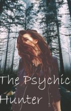 The Psychic Hunter by Aliki_Winchester