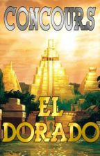 El Dorado Concours  by StonjalContest