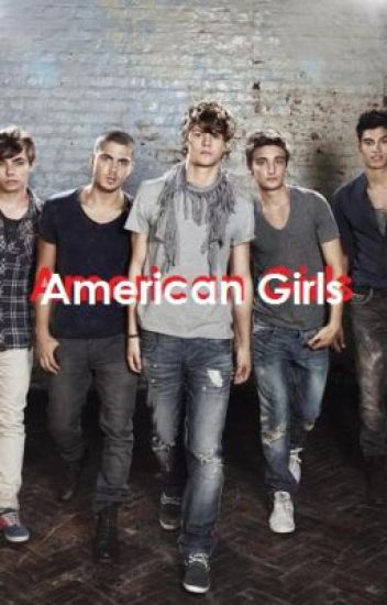 American Girls- A The Wanted Fanfic